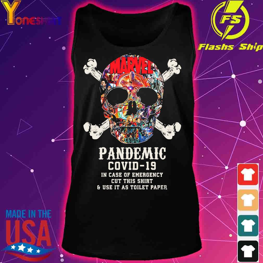 Skull Pandemic covid 19 in case of emergency cut this shirt and use it as toilet paper s tank top