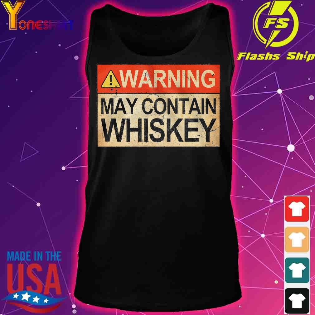 Warning may contain whiskey s tank top