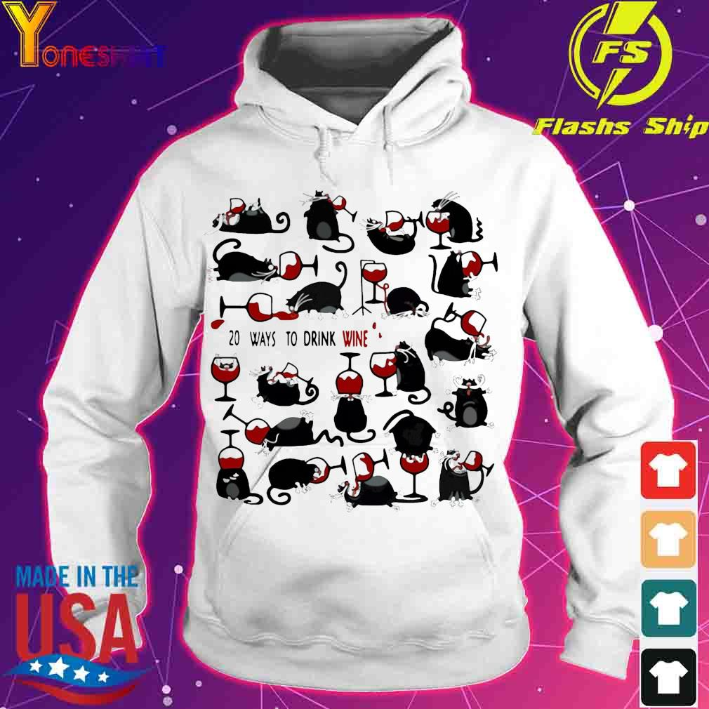 Official 20 Ways To Drink Wine Black Cats Shirt hoodie