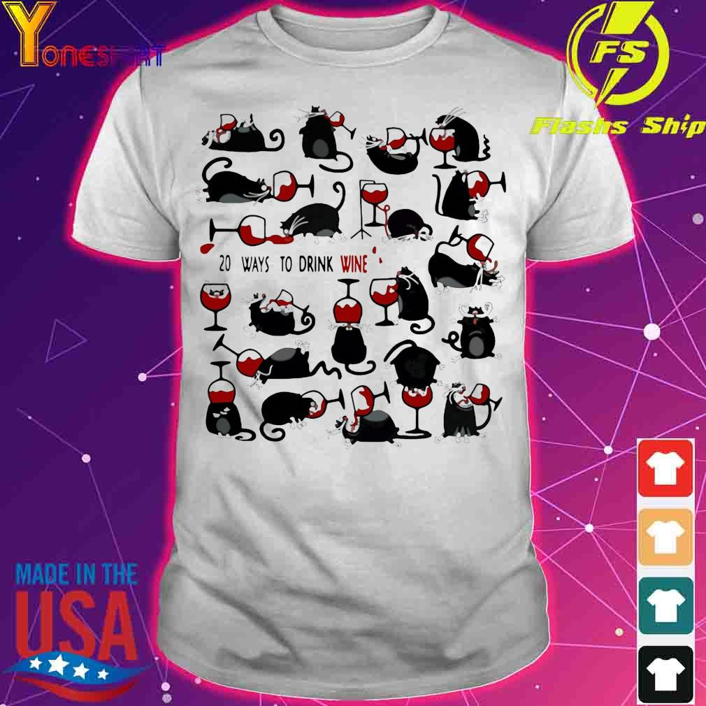 Official 20 Ways To Drink Wine Black Cats Shirt