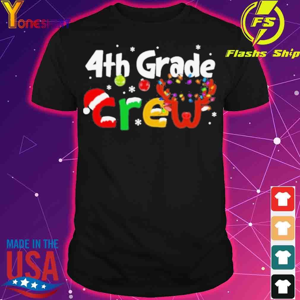 Official 4th Grade Teacher Crew Christmas Shirt