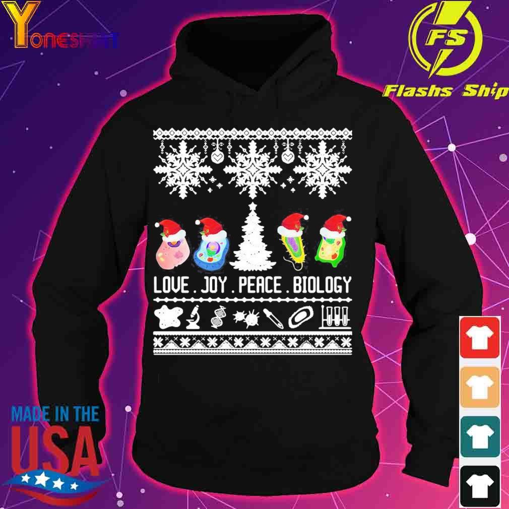 Official Cool Biology Joke Love Joy Peace Biology Ugly Christmas Shirt hoodie