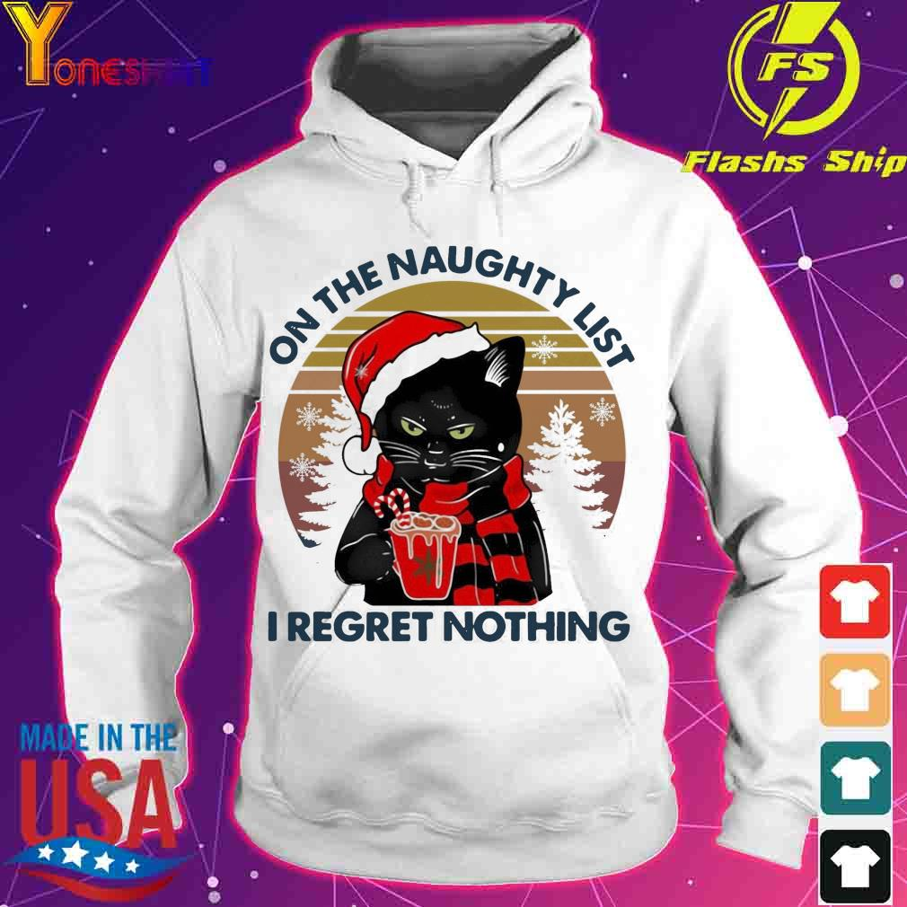 Official Santa Black Cat On The Naughty List I Regret Nothing Vintage Christmas Shirt hoodie