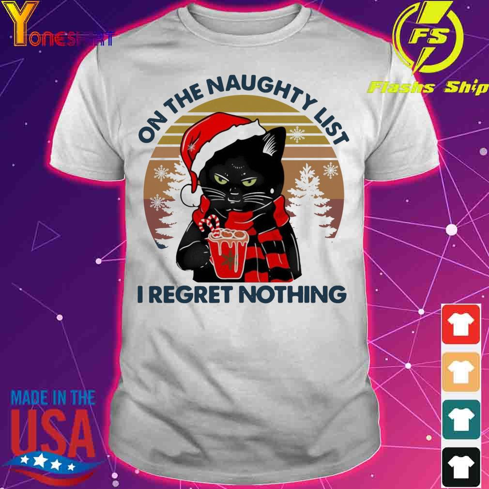Official Santa Black Cat On The Naughty List I Regret Nothing Vintage Christmas Shirt
