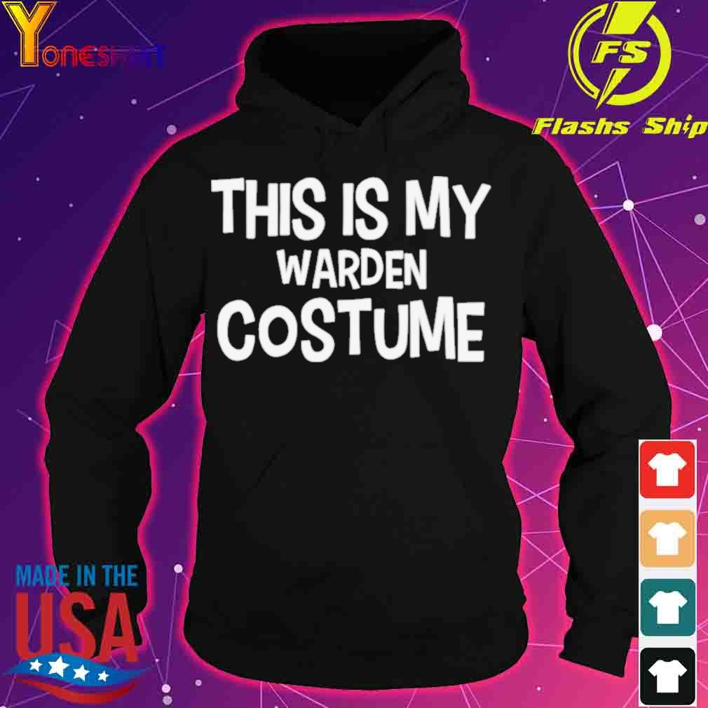 Official This Is My Warden Costume Halloween Shirt hoodie