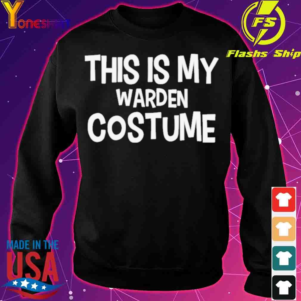 Official This Is My Warden Costume Halloween Shirt sweater
