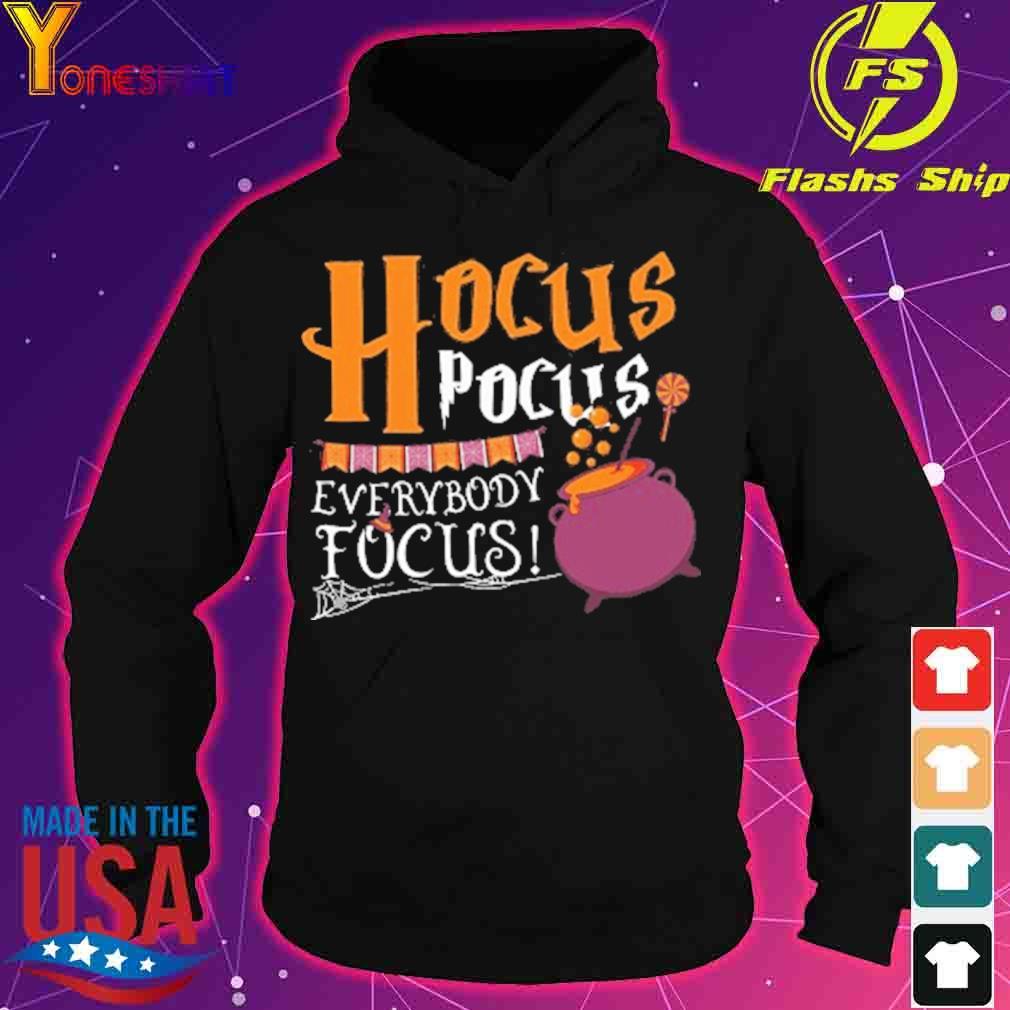 Official Hocus Pocus Everybody Focus Halloween Shirt hoodie