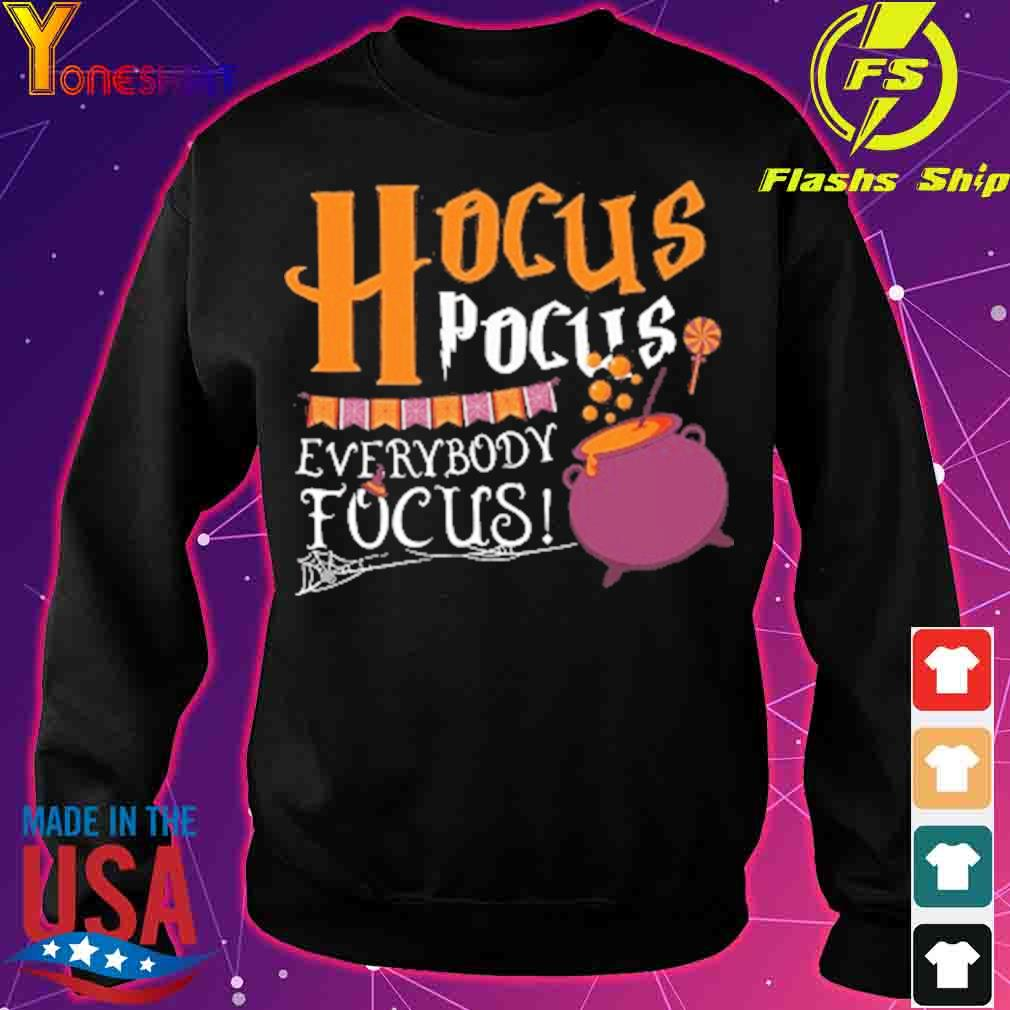 Official Hocus Pocus Everybody Focus Halloween Shirt sweater