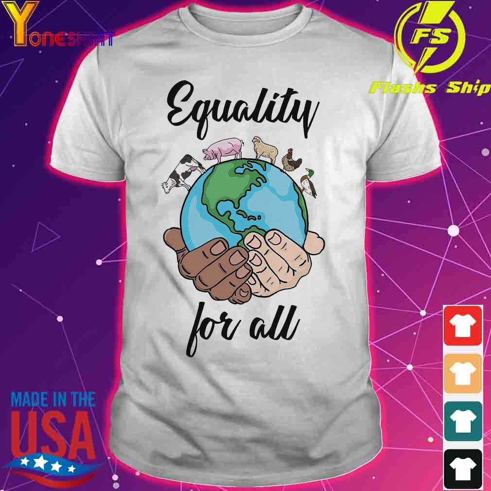 Equality for all shirt
