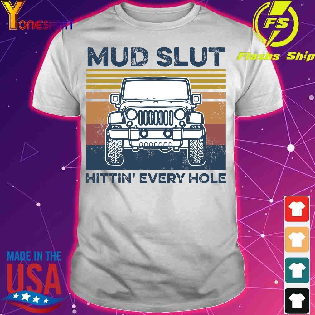 Jeep Mud slut hitting' every hole vintage shirt