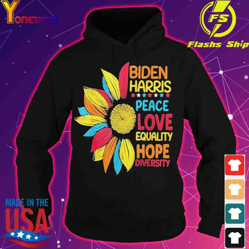 Official Biden Harris 2021 Peace Love Equality Hope Diversity Shirt hoodie