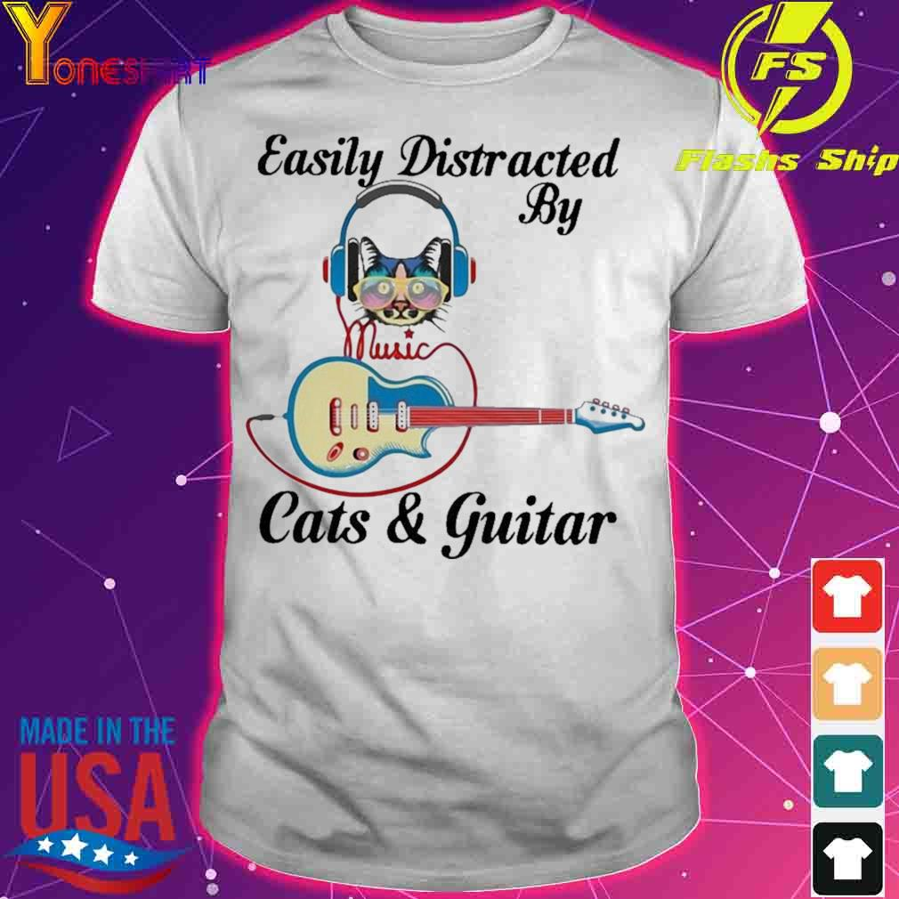 Official Cat Listen To Music Easily Distracted By Cats And Guitar Shirt