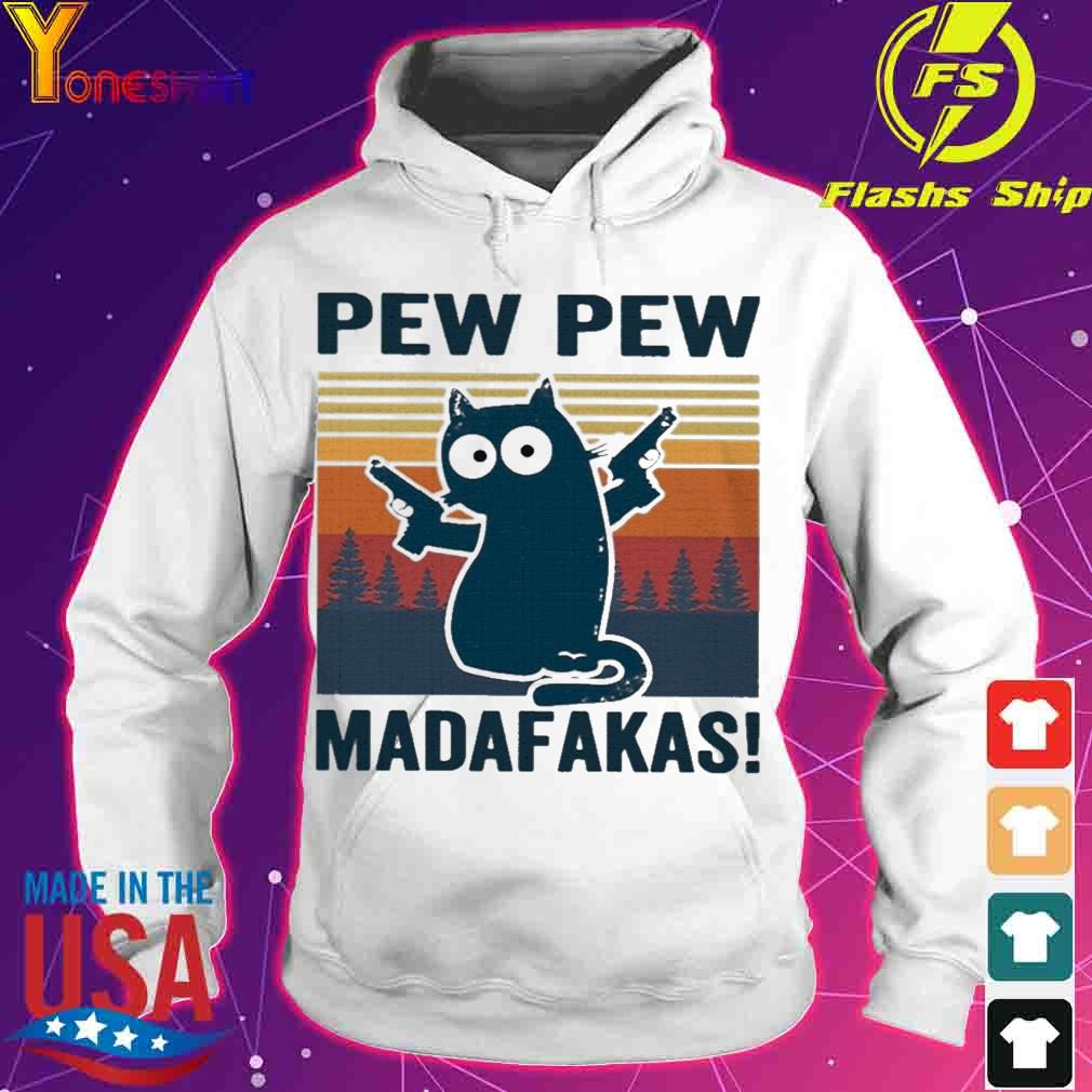 Official Cat Pew Pew Madafakas Shirt hoodie