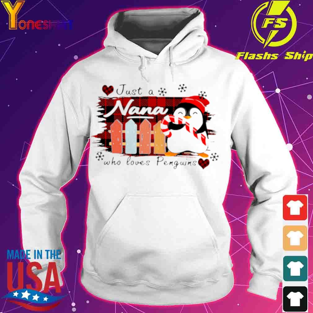 Official Just A Nana Who Loves Penguins Shirt hoodie