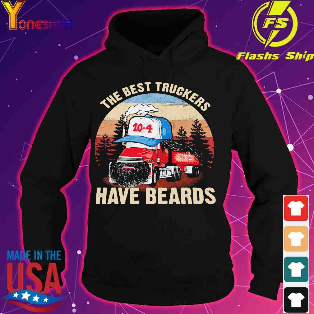 The best truckers have beards s hoodie