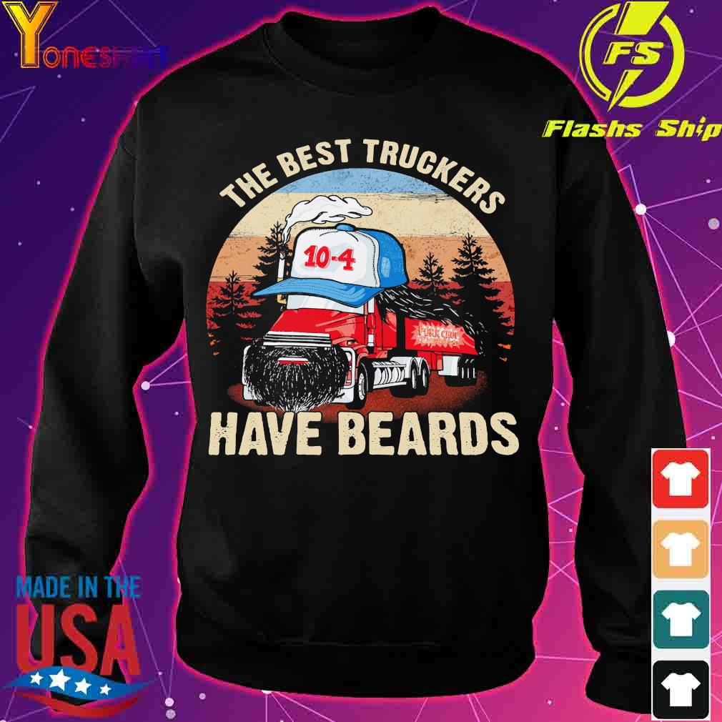 The best truckers have beards s sweater