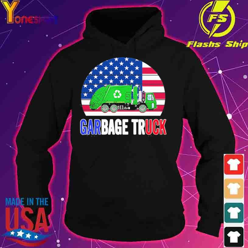 2021 Truck American Flag With Garbage vintage Shirt hoodie