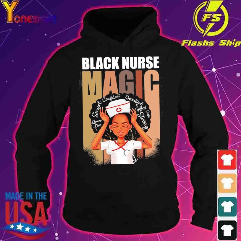 Black Nurse Magic African American Woman Melanin Nurse s hoodie