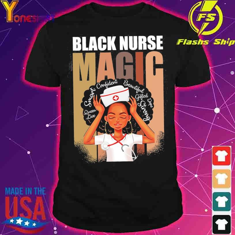Black Nurse Magic African American Woman Melanin Nurse shirt