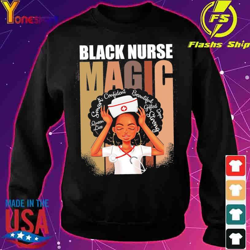 Black Nurse Magic African American Woman Melanin Nurse s sweater