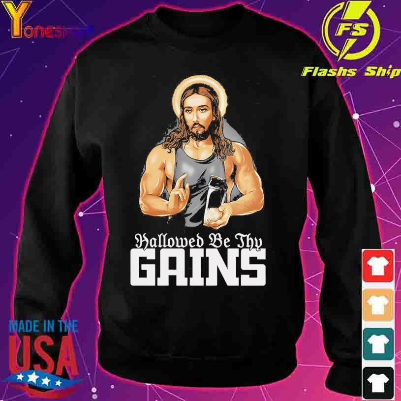 Jesus Gym Hallowed be thy Gains s sweater